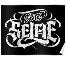 Grunge Tattoo Lettering - Epic Selfie - Be Bold! Poster
