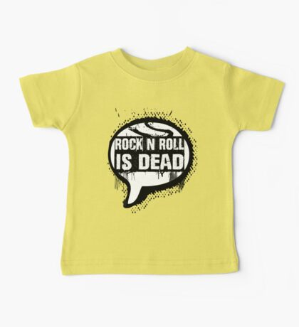 Rock and Roll Is Dead Baby Tee