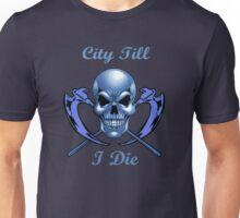 city till i die Unisex T-Shirt