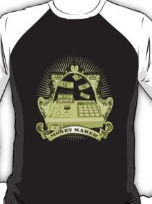 Money Maker T-Shirt