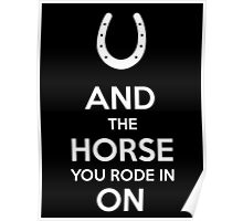 And the horse you rode in on (white) Poster