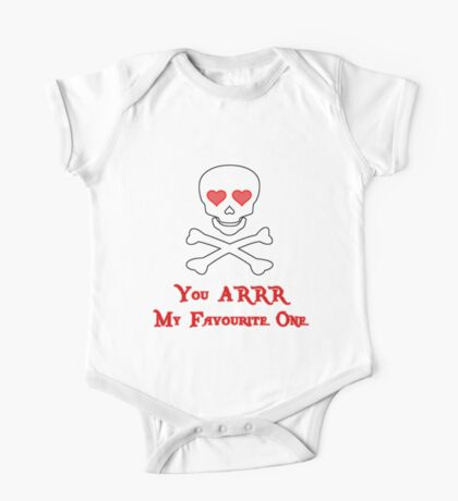 Pirate Valentine - You ARRR My Favourite One One Piece - Short Sleeve