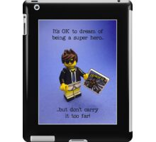 It's ok to dream...but don't carry it too far! iPad Case/Skin