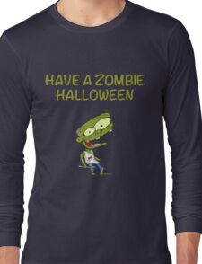 Have a zombie halloween! Long Sleeve T-Shirt