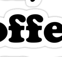 Sex, coffee, and folk. Sticker