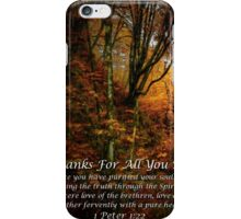 Thanks For All You Do iPhone Case/Skin