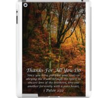 Thanks For All You Do iPad Case/Skin