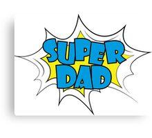 Super Dad - text in retro comic style Canvas Print