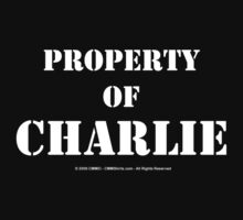 Property Of Charlie - White Text by cmmei
