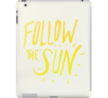 Follow the Sun iPad Case/Skin