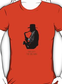 The Big Man T-Shirt