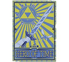 Wanted: Hero of Time Photographic Print
