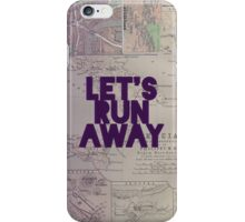 Let's Run Away x Map iPhone Case/Skin