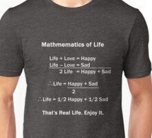 Math Funny Life Formula Geek Teachers Happy Sad Love Unisex T-Shirt