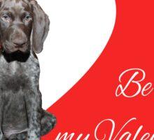Glossy Grizzly Be my valentine Sticker