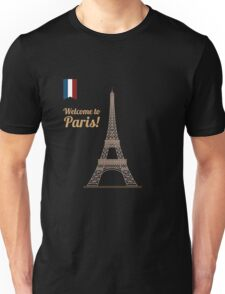 Paris Travel. Famous Place - Eiffel Tower. Welcome to Paris. Unisex T-Shirt