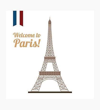 Paris Travel. Famous Place - Eiffel Tower. Welcome to Paris. Photographic Print