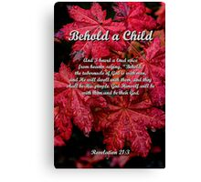 Behold a Child Canvas Print