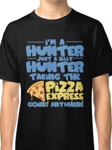 I'm A Silly Hunter Funny Family Guy T Shirt Classic T-Shirt