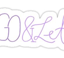 Let Go & Let God Sticker