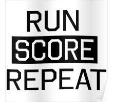 Run Score Repeat Poster