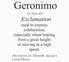 Geronimo Definition  by sndshsnbdwlf