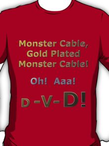 Gold Plated Monster Cable DVD T-Shirt