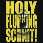 Holy Flurking Schnit! by Technohippy