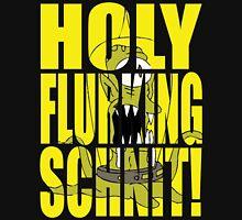 Holy Flurking Schnit! Unisex T-Shirt