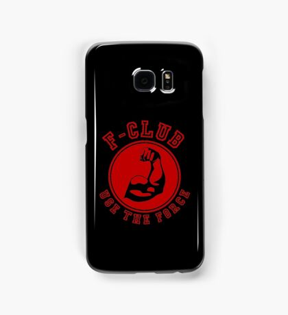 Use the force Samsung Galaxy Case/Skin