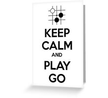 Keep Calm and Play Go Greeting Card