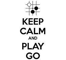 Keep Calm and Play Go Photographic Print