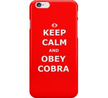 Keep Calm and Obey Cobra iPhone Case/Skin
