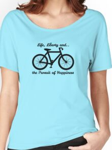 Life, Liberty and the Pursuit of Happiness Women's Relaxed Fit T-Shirt