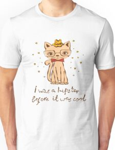 I Was A Hipster Before It Was Cool Hat Glasses Funny Cute Cat Nerd Geek New School Doodle Cats Kitty Kitten Unisex T-Shirt