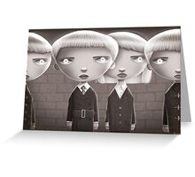 Leave Us Alone! (Village of the Damned) Greeting Card