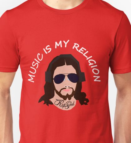 Music Is My Religion Unisex T-Shirt