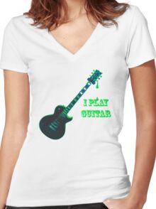 I Play Guitar Women's Fitted V-Neck T-Shirt