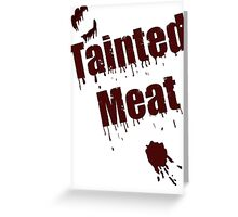 The Walking Dead Tainted Meat Greeting Card