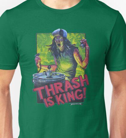 Thrash Metal: Thrash is King! Unisex T-Shirt