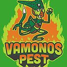 Vamonos Pest by CoDdesigns