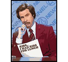 Ron Burgundy - Ribs Photographic Print