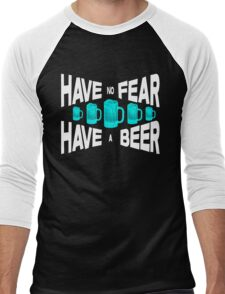 Have no fear Have a beer Men's Baseball ¾ T-Shirt