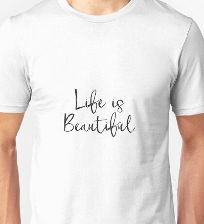 affiche Scandinave, dorm wall art french printable affiche citation french quote, la vie est belle, life is beautiful, inspirational quote Unisex T-Shirt