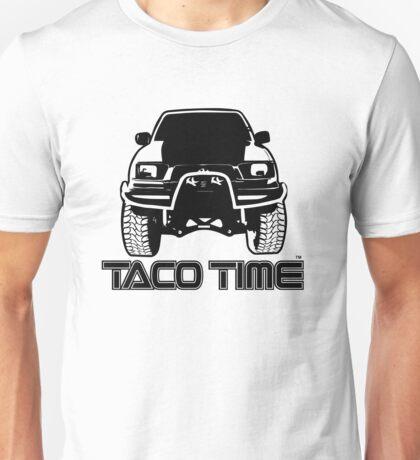 Taco Time- Toyota Tacoma Unisex T-Shirt