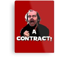 A CONTRACT! The Shining Metal Print