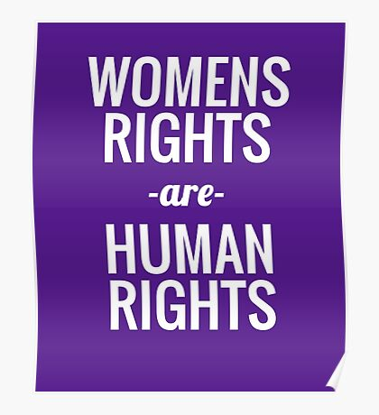 Womens March - Womens Rights are Human Rights Poster