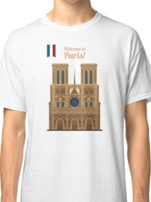 Paris Travel. Famous Place - Notre Dame Classic T-Shirt