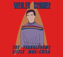 Wesley Crusher - Troublesome Man-child - Star Trek the Next Generation Baby Tee