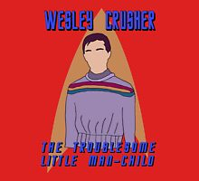 Wesley Crusher - Troublesome Man-child - Star Trek the Next Generation Unisex T-Shirt